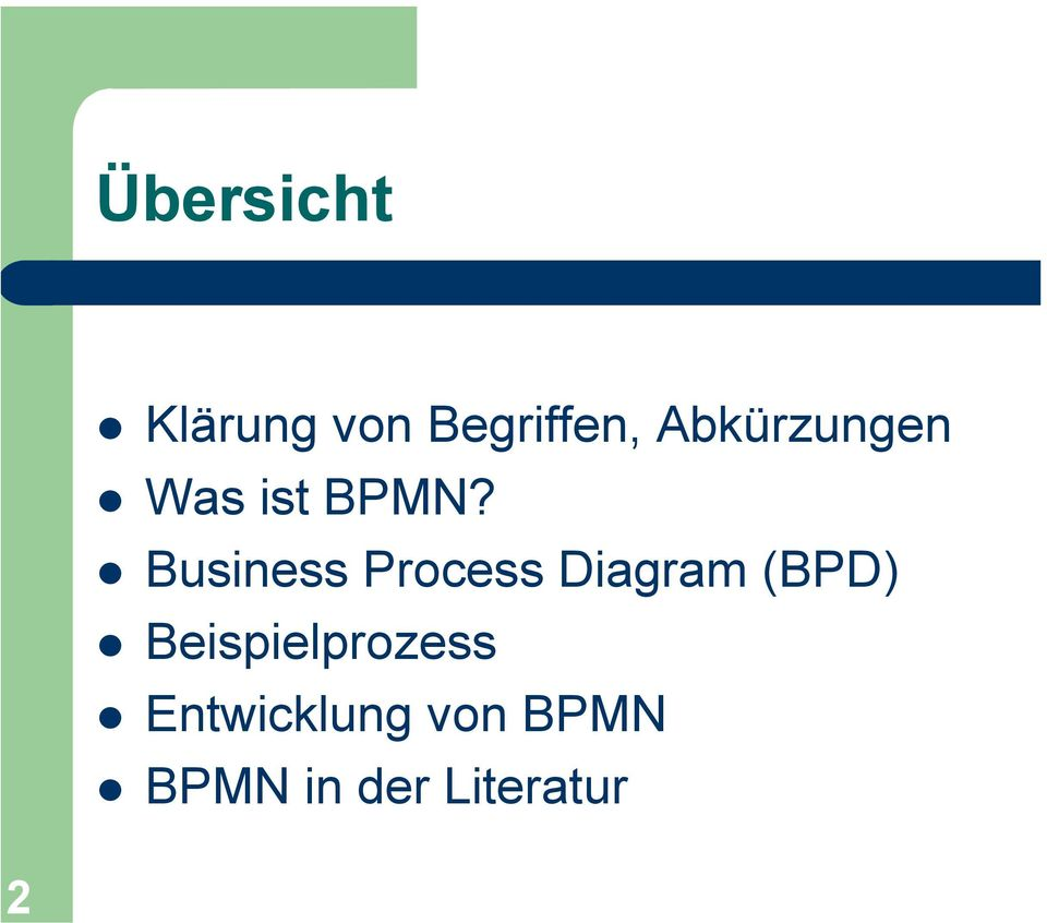 Business Process Diagram (BPD)