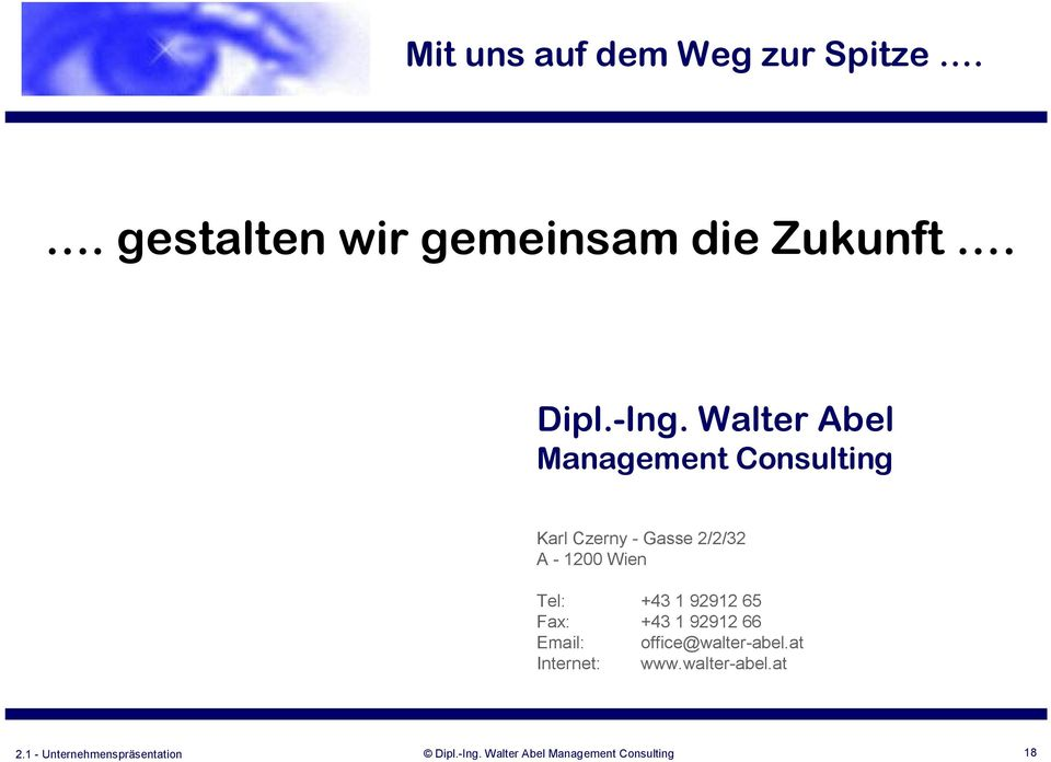 Walter Abel Management Consulting Karl Czerny - Gasse 2/2/32 A -