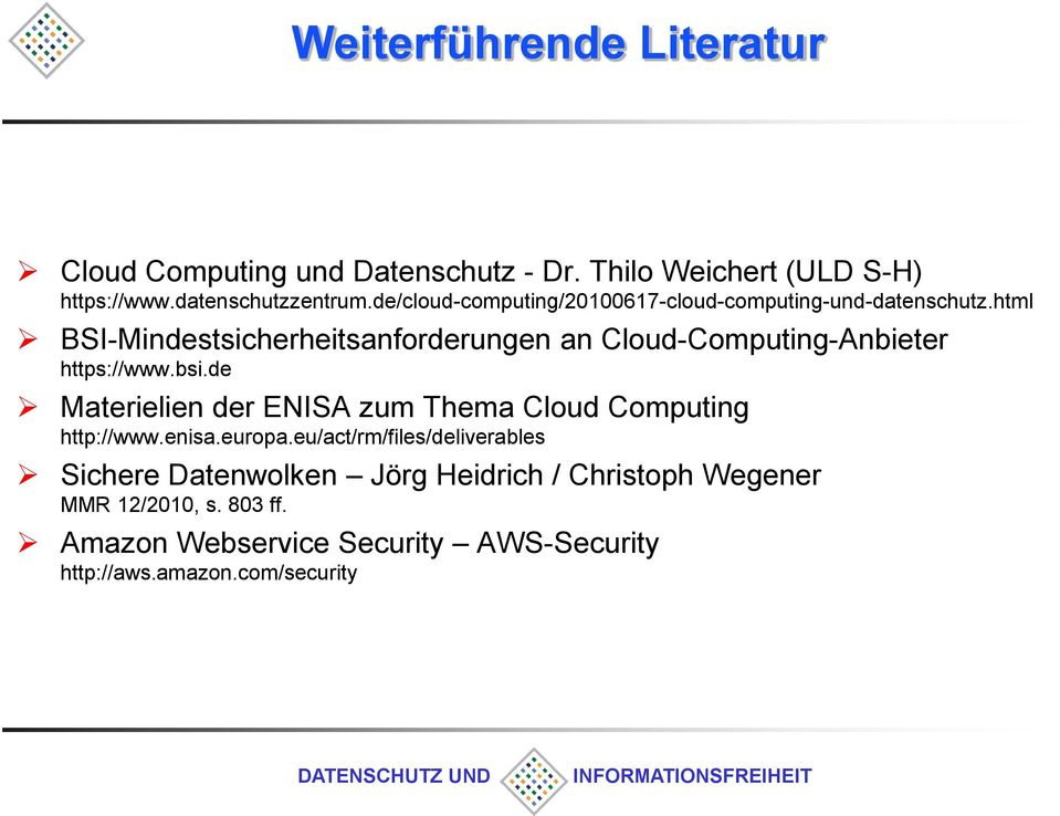 html BSI-Mindestsicherheitsanforderungen an Cloud-Computing-Anbieter https://www.bsi.
