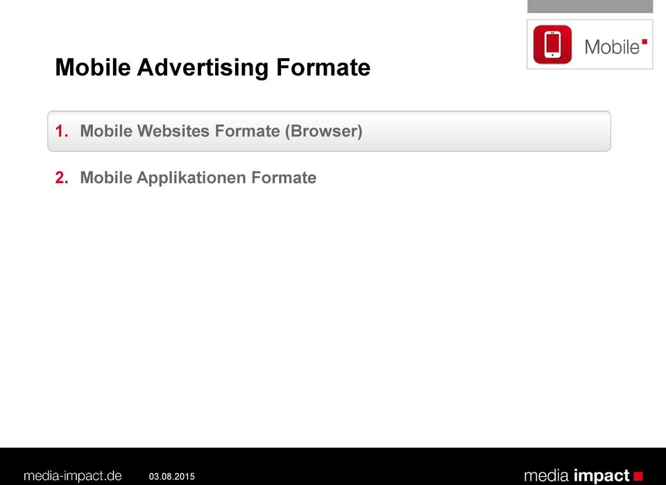 Mobile Websites Formate
