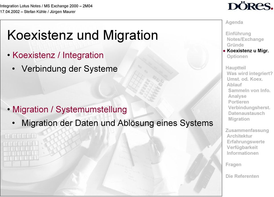 Systeme / Systemumstellung