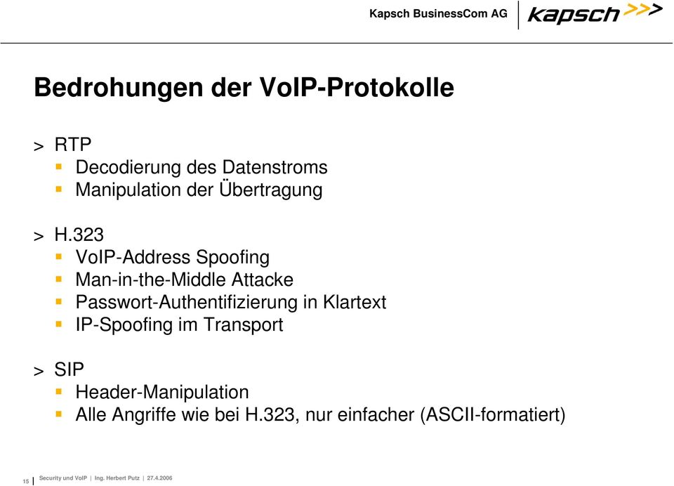 323 VoIP-Address Spoofing Man-in-the-Middle Attacke