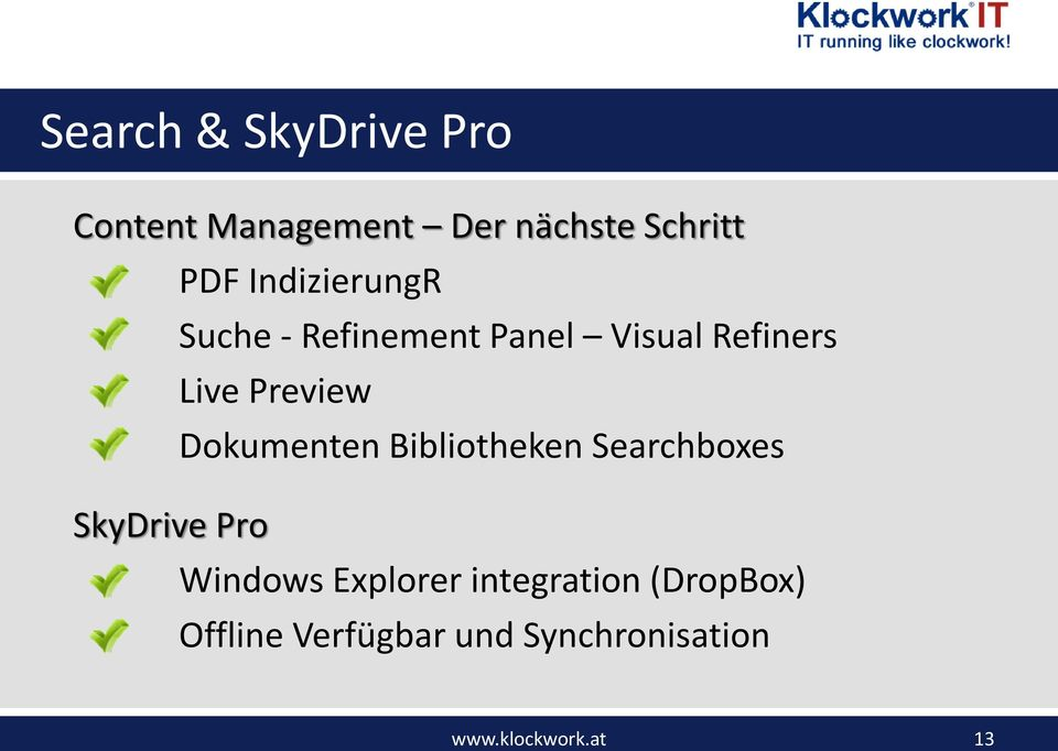 Dokumenten Bibliotheken Searchboxes SkyDrive Pro Windows Explorer