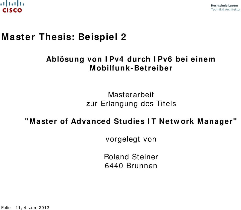 "Titels ""Master of Advanced Studies IT Network Manager"""