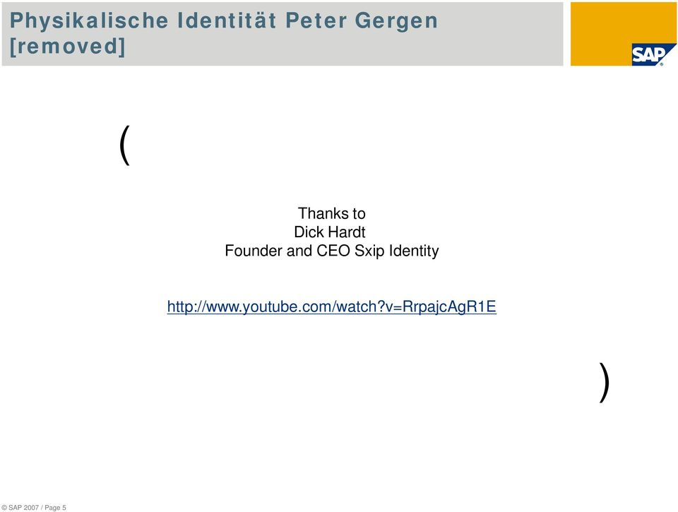 and CEO Sxip Identity http://www.youtube.