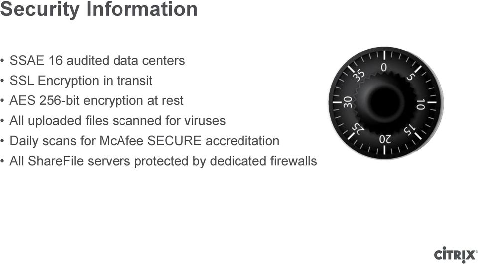 uploaded files scanned for viruses Daily scans for McAfee