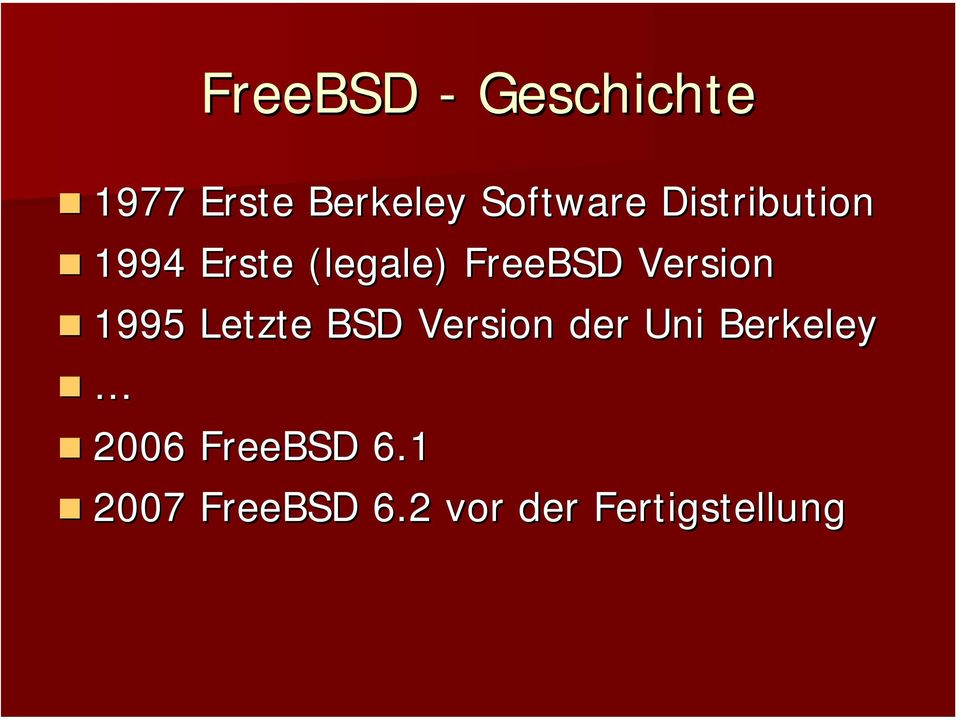 FreeBSD Version 1995 Letzte BSD Version der Uni