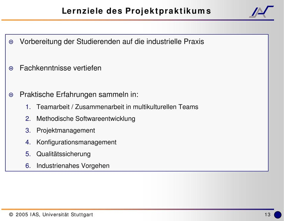 Teamarbeit / Zusammenarbeit in multikulturellen Teams 2.