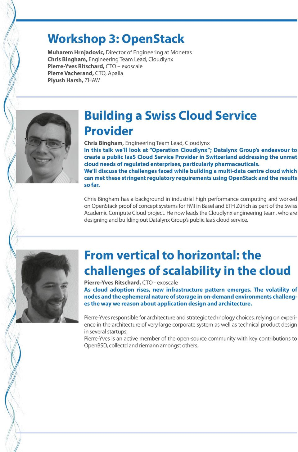 Cloud Service Provider in Switzerland addressing the unmet cloud needs of regulated enterprises, particularly pharmaceuticals.
