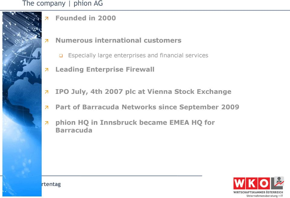 Firewall IPO July, 4th 2007 plc at Vienna Stock Exchange Part of