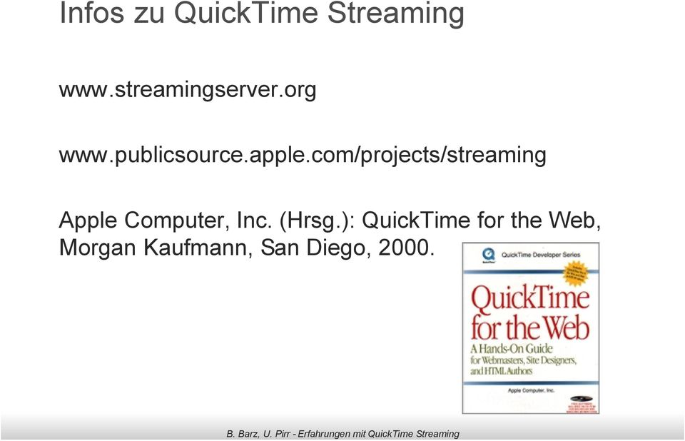 com/projects/streaming Apple Computer, Inc.