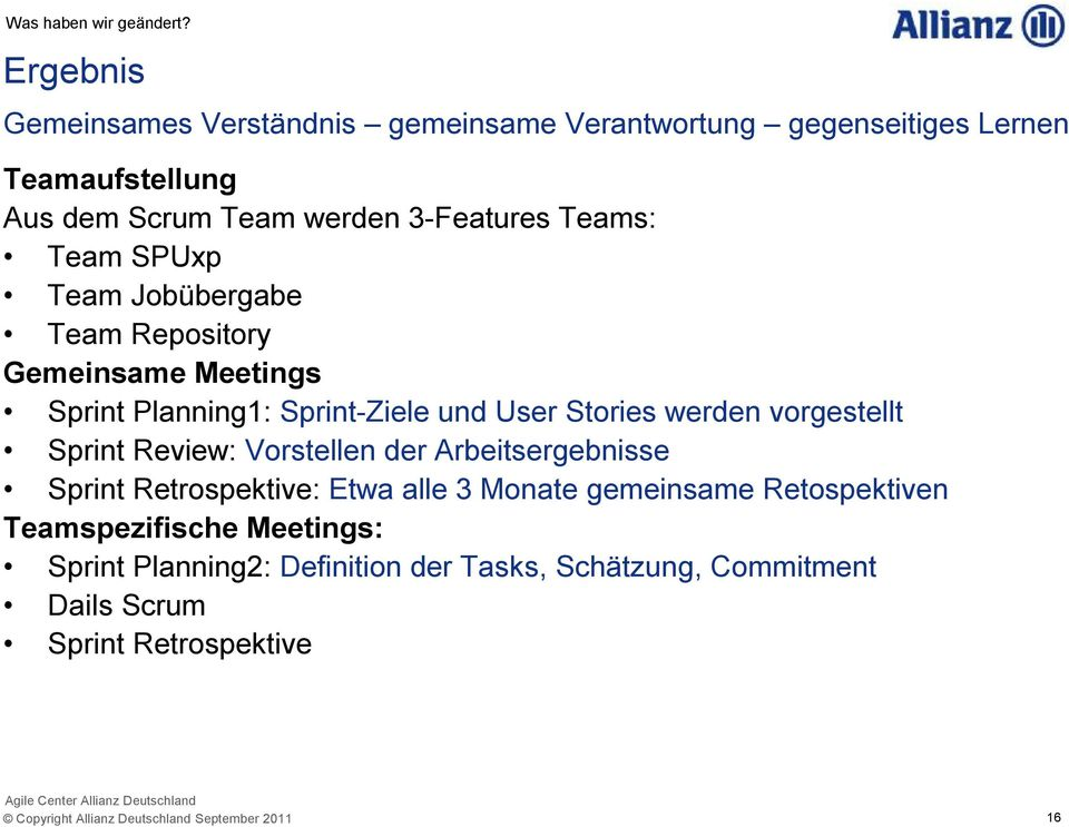 SPUxp Team Jobübergabe Team Repository Gemeinsame Meetings Sprint Planning1: Sprint-Ziele und User Stories werden vorgestellt Sprint Review: