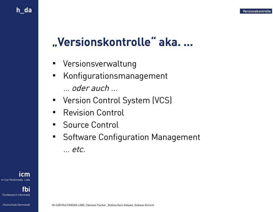 .. Version Control System (VCS) Revision