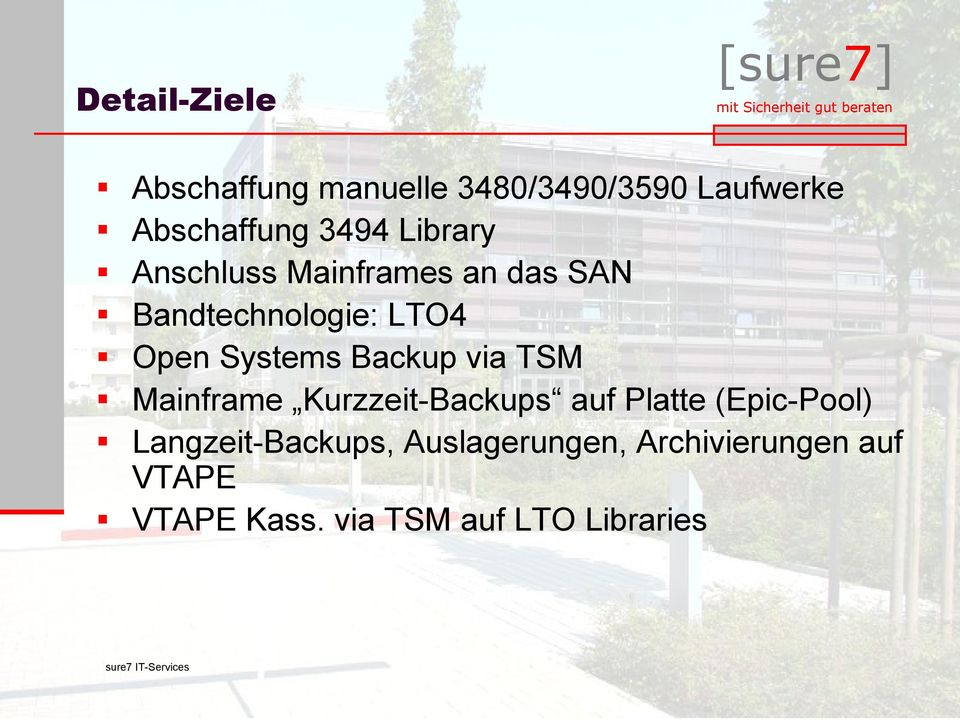 Backup via TSM Mainframe Kurzzeit-Backups auf Platte (Epic-Pool)