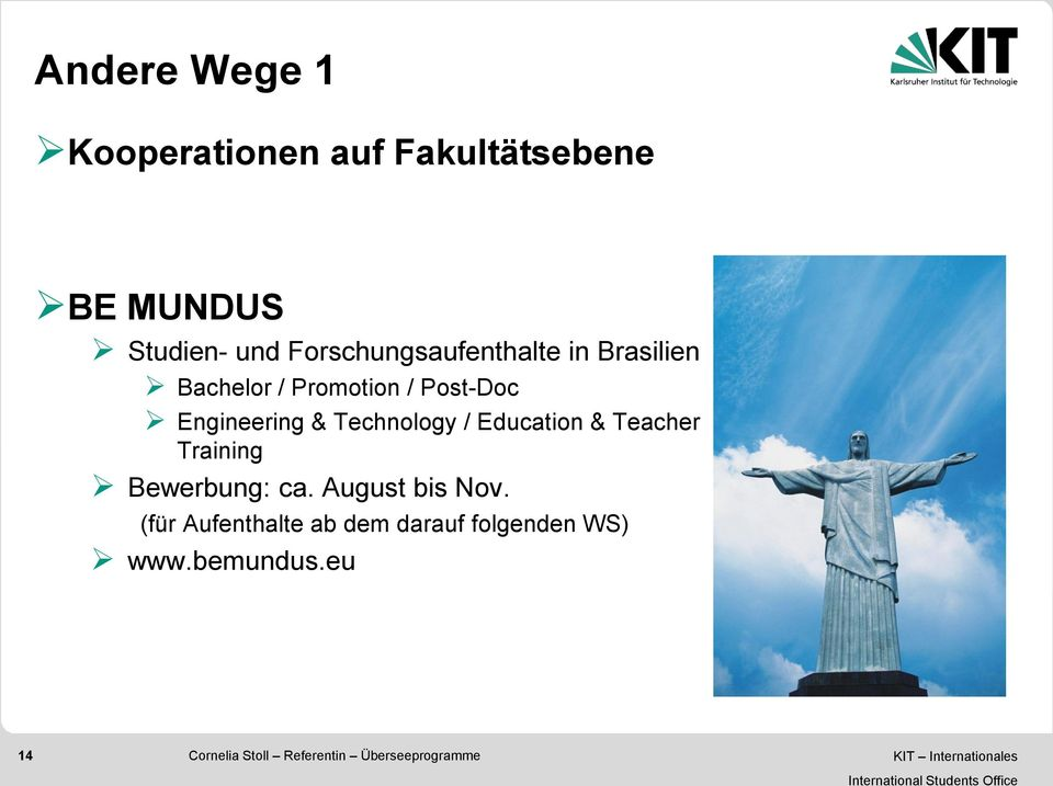 Engineering & Technology / Education & Teacher Training Bewerbung: ca.