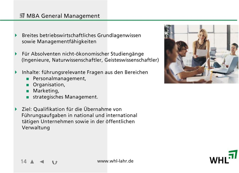aus den Bereichen Personalmanagement, Organisation, Marketing, strategisches Management.
