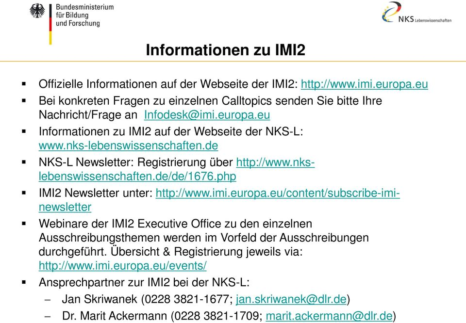 php IMI2 Newsletter unter: http://www.imi.europa.