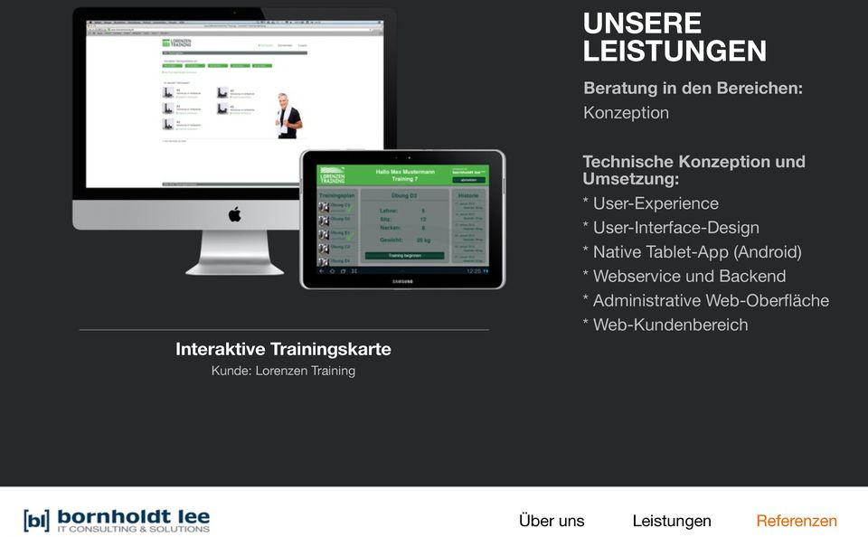 Umsetzung: * User-Experience * User-Interface-Design * Native Tablet-App