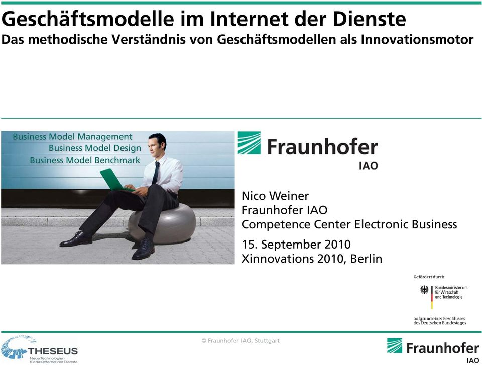 Weiner Fraunhofer IAO Competence Center Electronic Business
