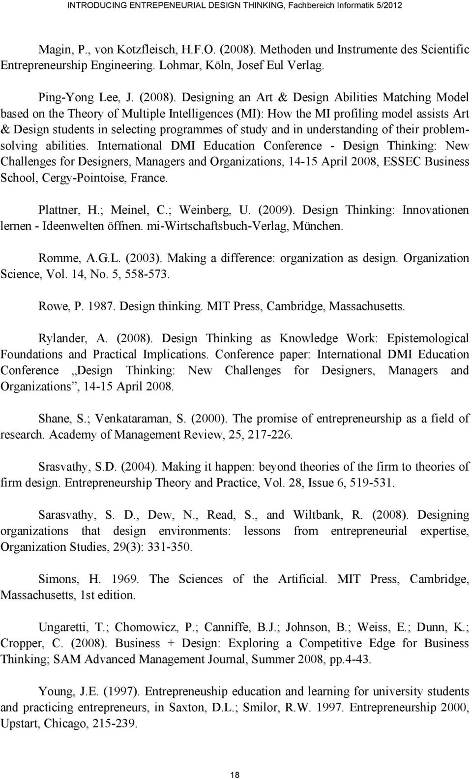 Designing an Art & Design Abilities Matching Model based on the Theory of Multiple Intelligences (MI): How the MI profiling model assists Art & Design students in selecting programmes of study and in
