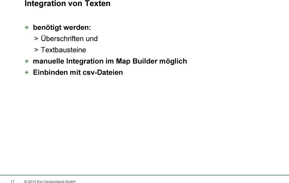 Integration im Map Builder möglich +