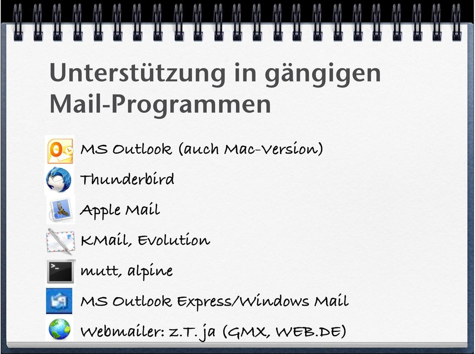 Mail KMail, Evolution mutt, alpine MS Outlook