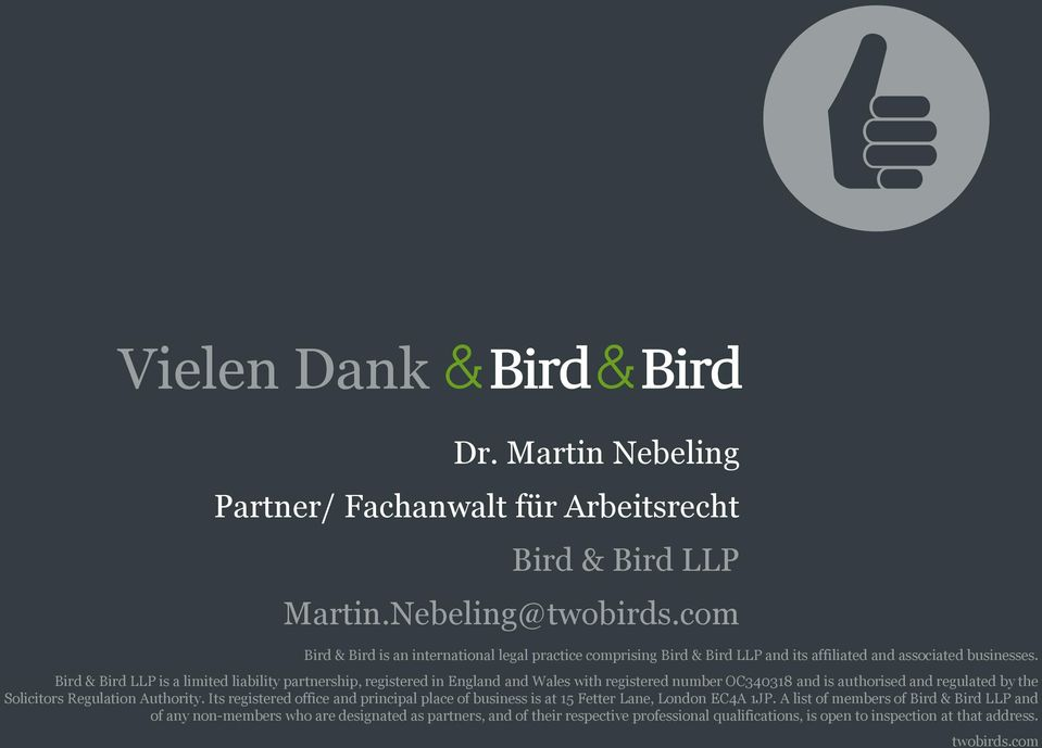 Bird & Bird LLP is a limited liability partnership, registered in England and Wales with registered number OC340318 and is authorised and regulated by the Solicitors Regulation