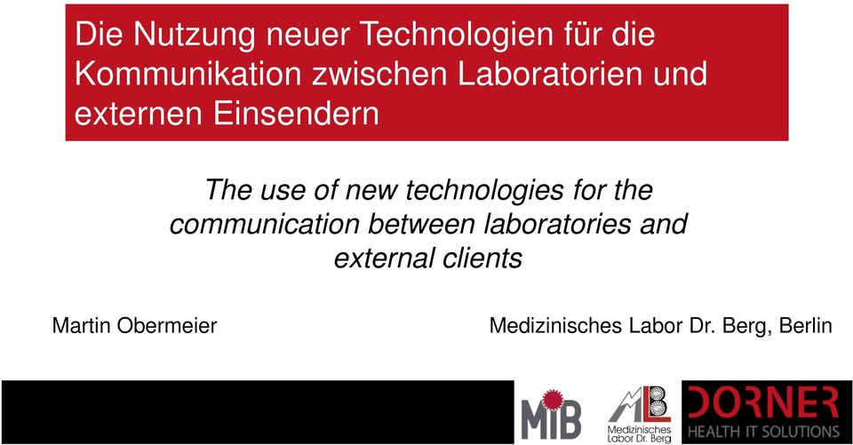 technologies for the communication between laboratories and