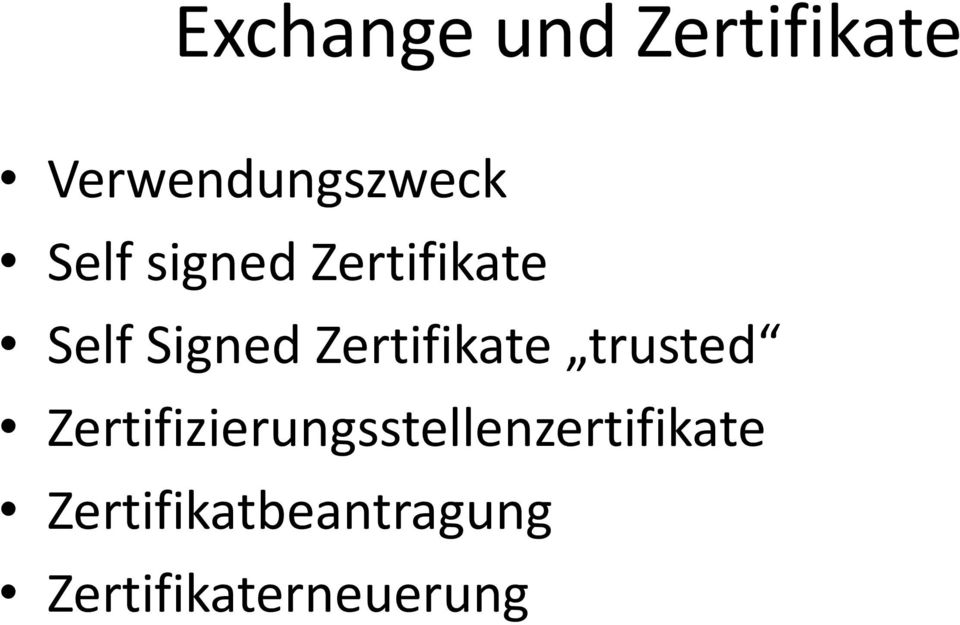 Zertifikate trusted