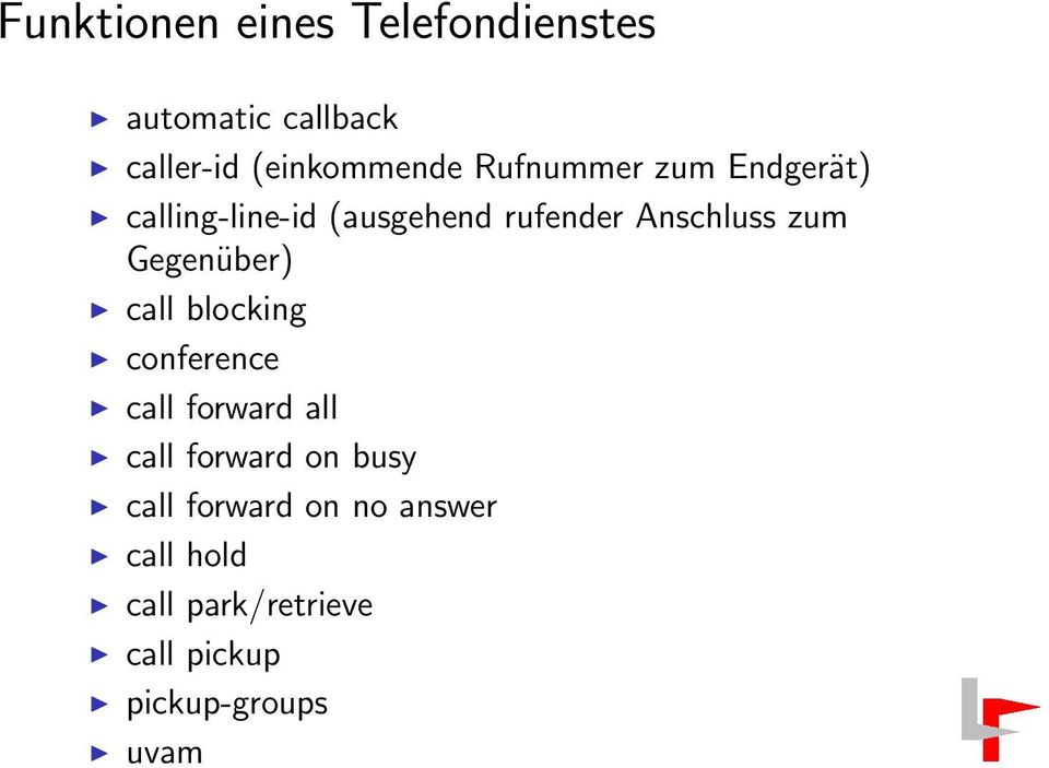 Gegenüber) call blocking conference call forward all call forward on busy