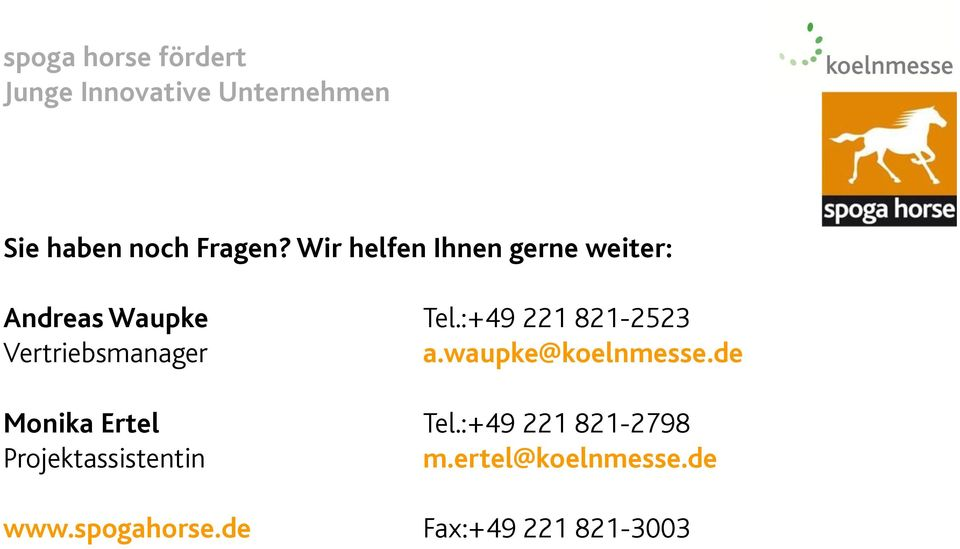 :+49 221 821-2523 Vertriebsmanager a.waupke@koelnmesse.
