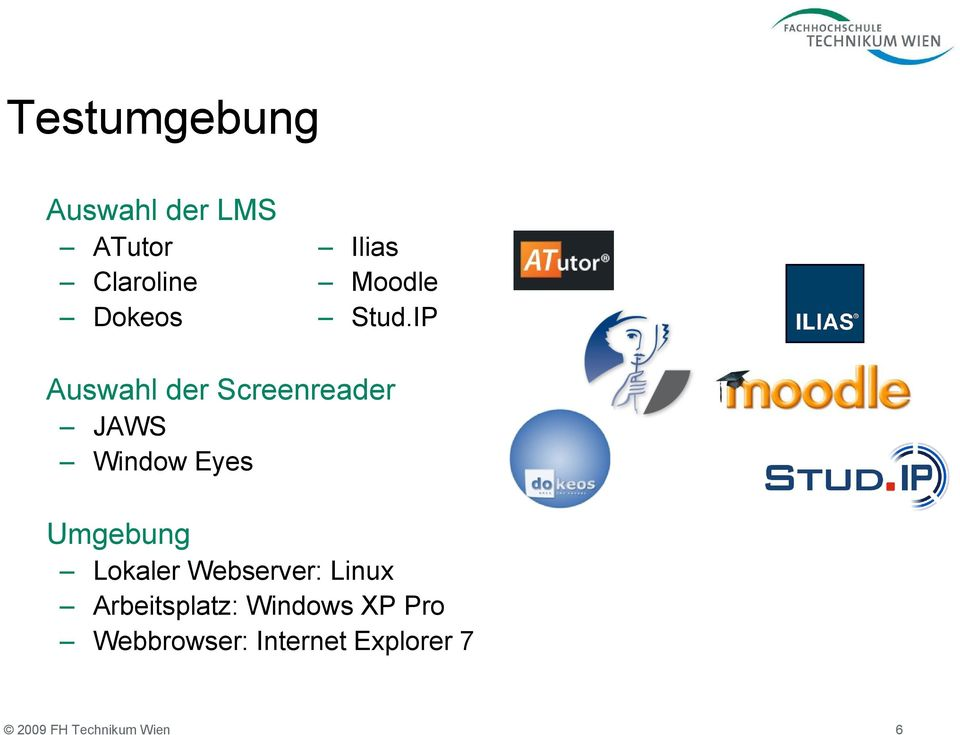 IP Auswahl der Screenreader JAWS Window Eyes