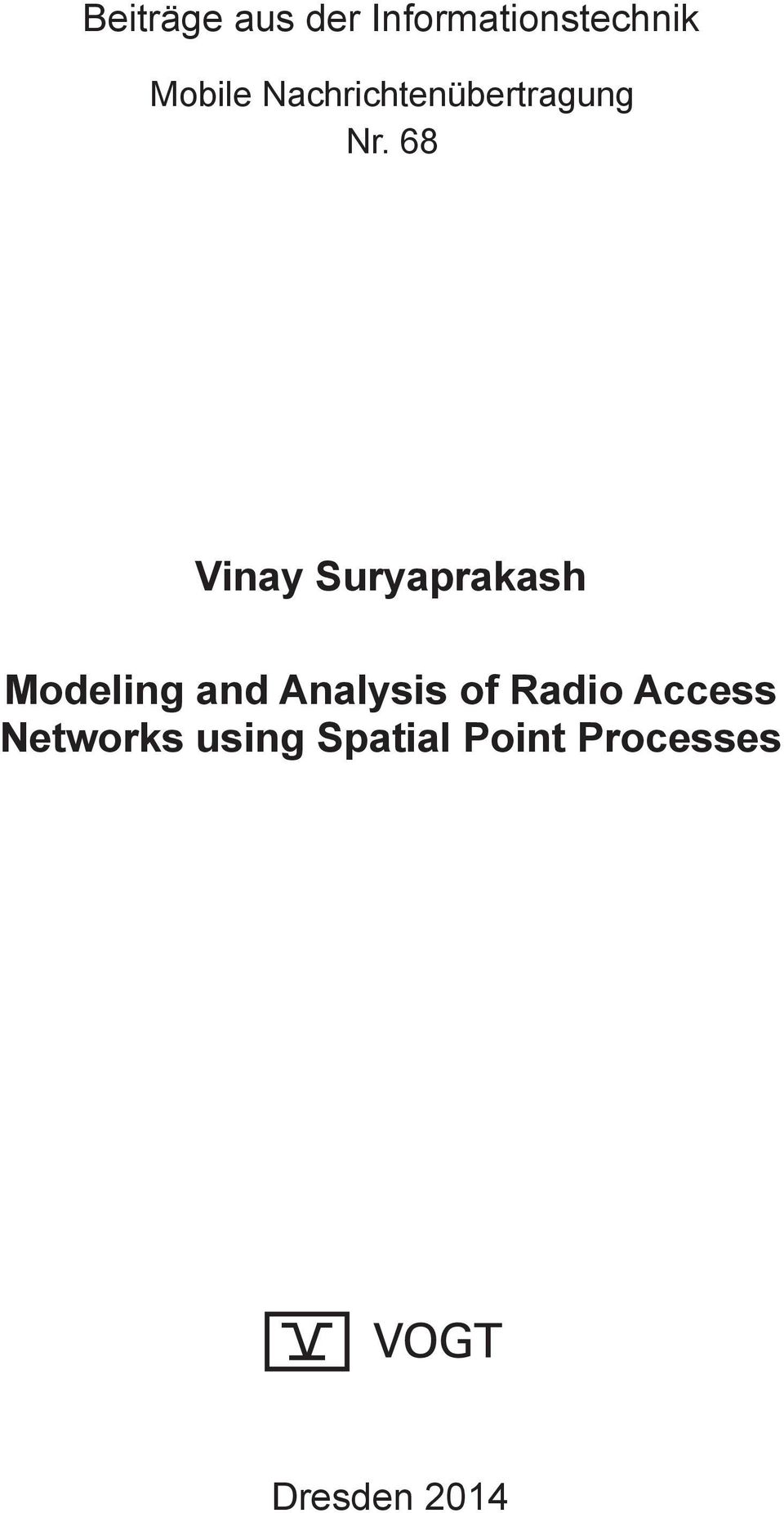 68 Vinay Suryaprakash Modeling and Analysis
