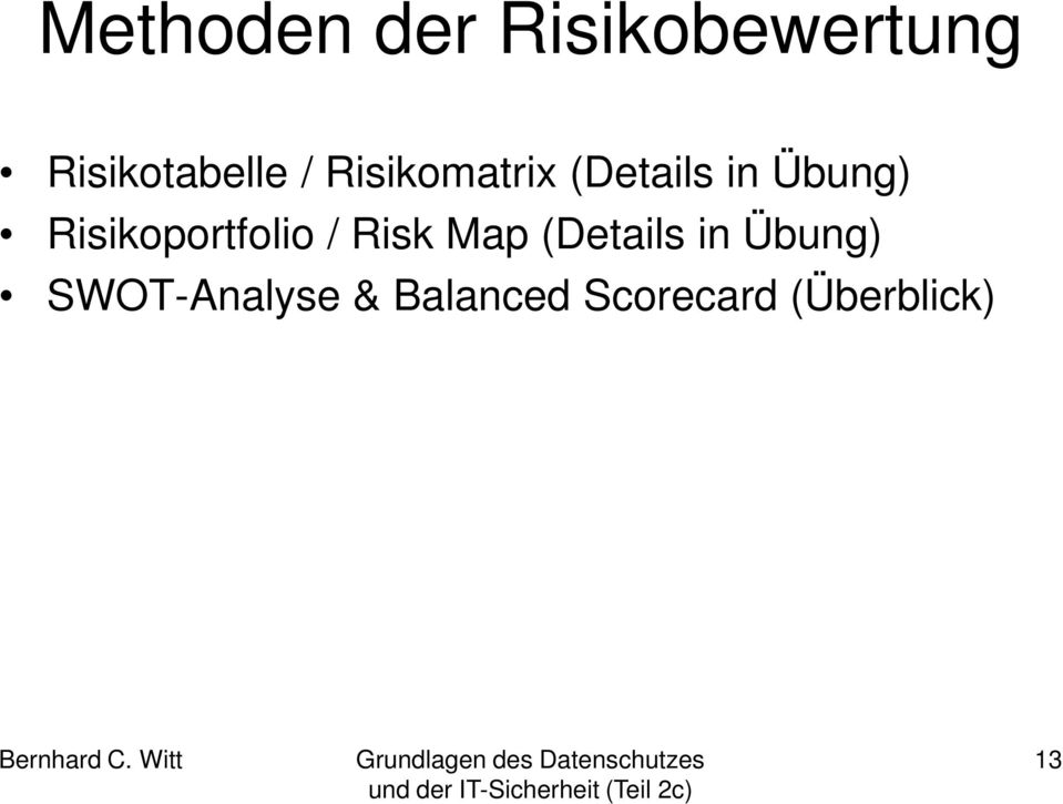 Risikoportfolio / Risk Map (Details in