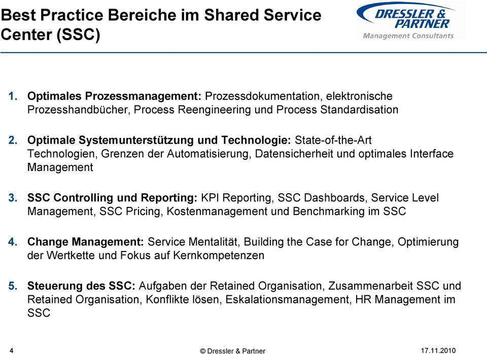SSC Controlling und Reporting: KPI Reporting, SSC Dashboards, Service Level Management, SSC Pricing, Kostenmanagement und Benchmarking im SSC 4.