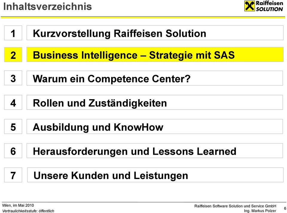 Competence Center?