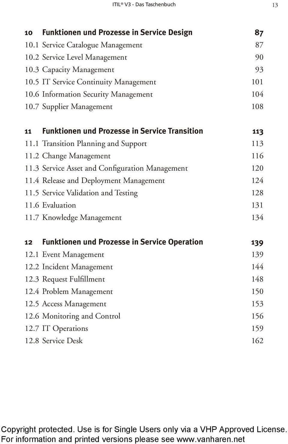 1 Transition Planning and Support 113 11.2 Change Management 116 11.3 Service Asset and Configuration Management 120 11.4 Release and Deployment Management 124 11.