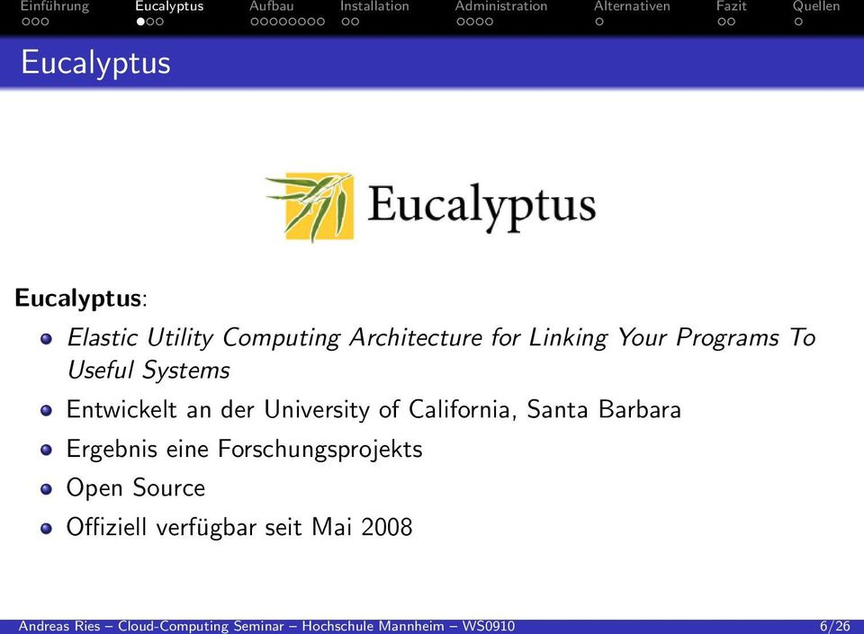 Your Programs To Useful Systems Entwickelt an der University of California,