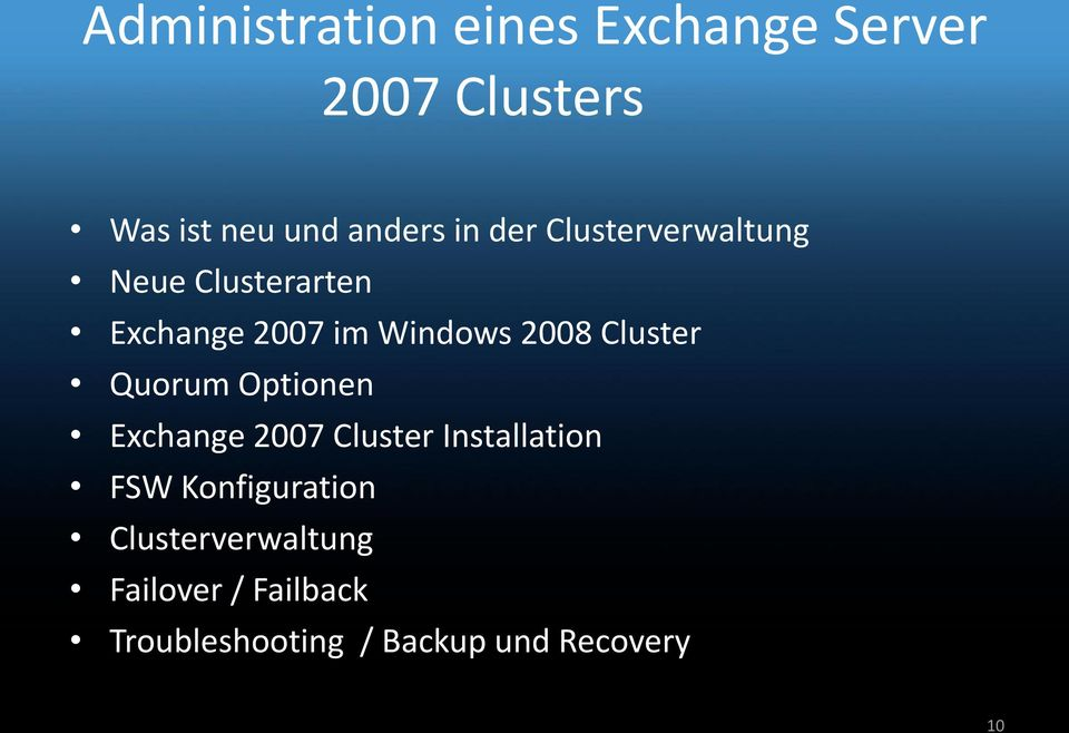 Quorum Optionen Exchange 2007 Cluster Installation FSW Konfiguration
