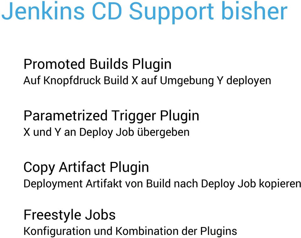 Job übergeben Copy Artifact Plugin Deployment Artifakt von Build nach