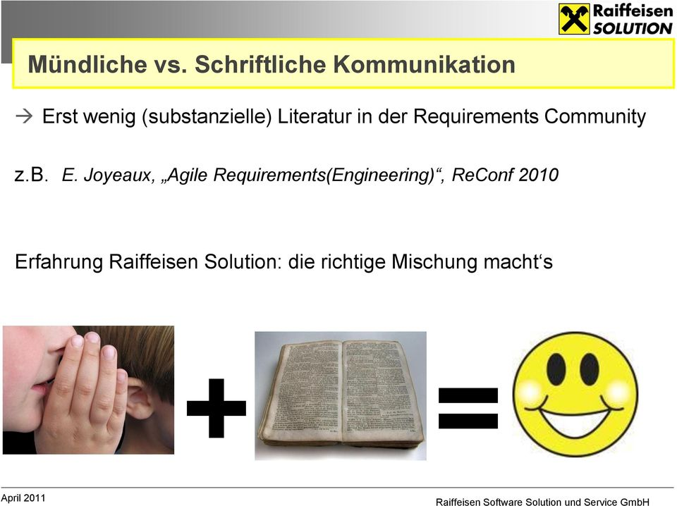 Literatur in der Requirements Community z.b. E.