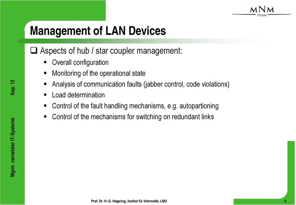 (jabber control, code violations) Load determination Control of the fault handling