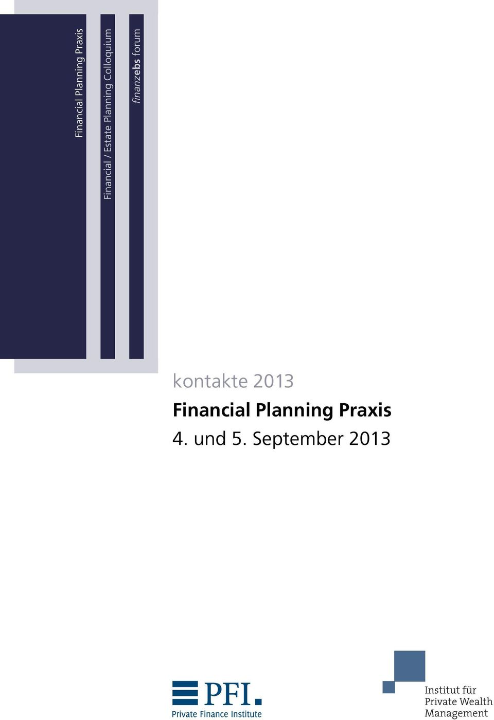 forum kontakte 2013 Financial Planning
