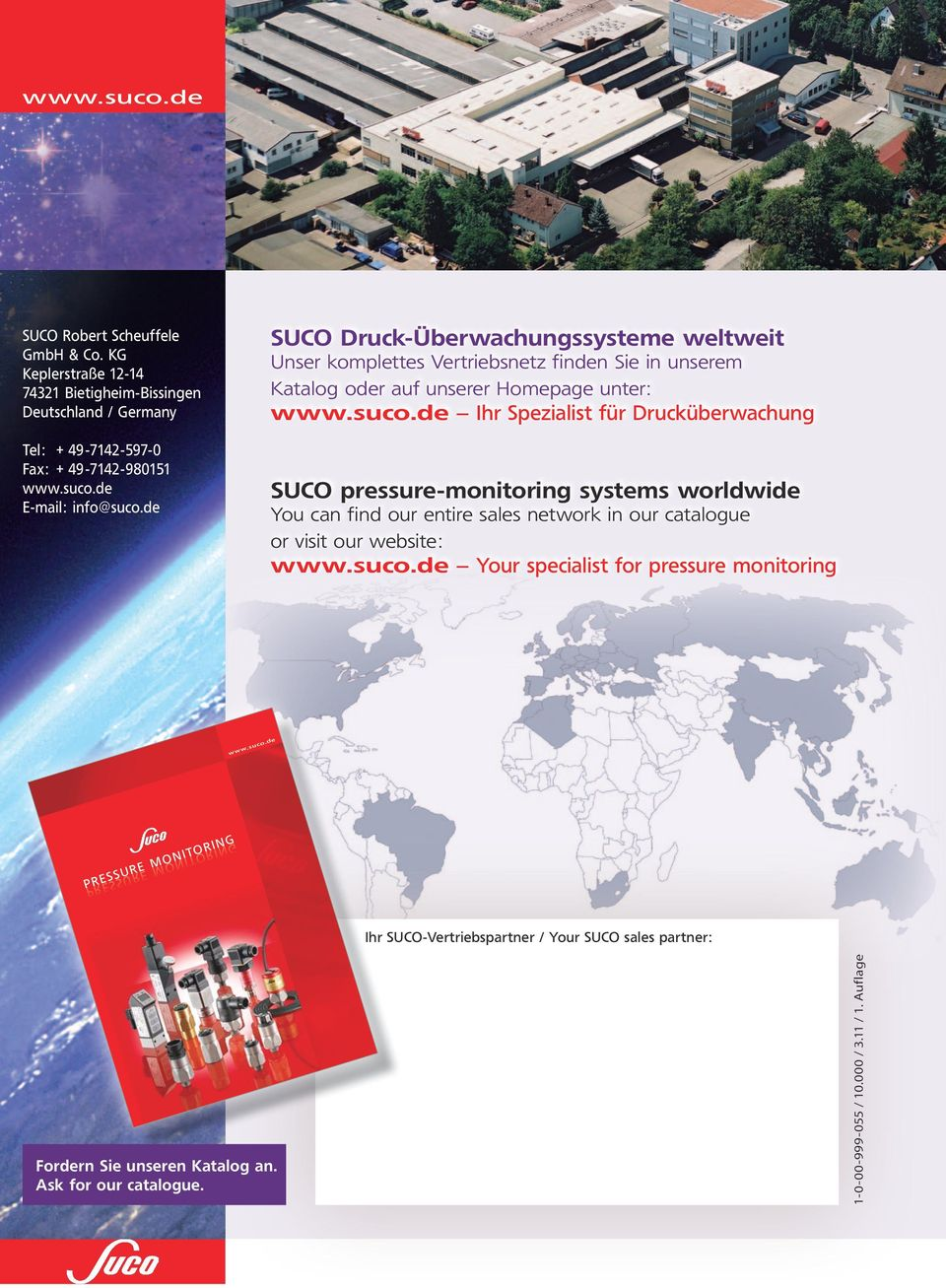 Drucküberwachung SUCO pressure-monitoring systems worldwide You can find our entire sales network in our catalogue or visit our website Your specialist for pressure