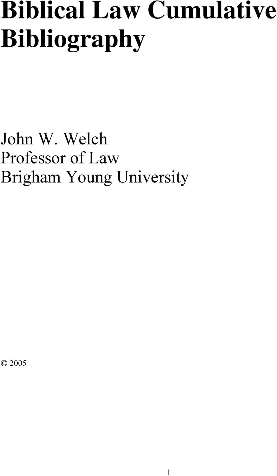 Welch Professor of Law