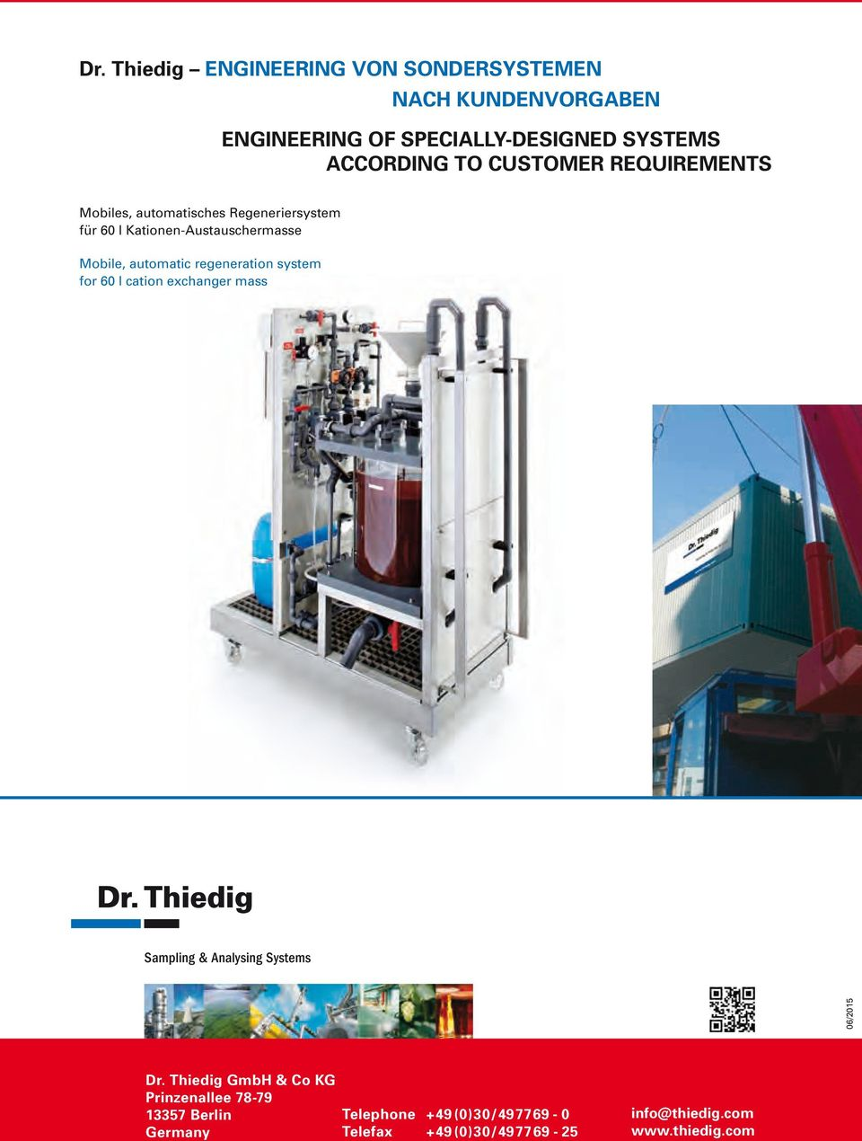 regeneration system for 60 l cation exchanger mass Sampling & Analysing Systems 06/2015 Dr.