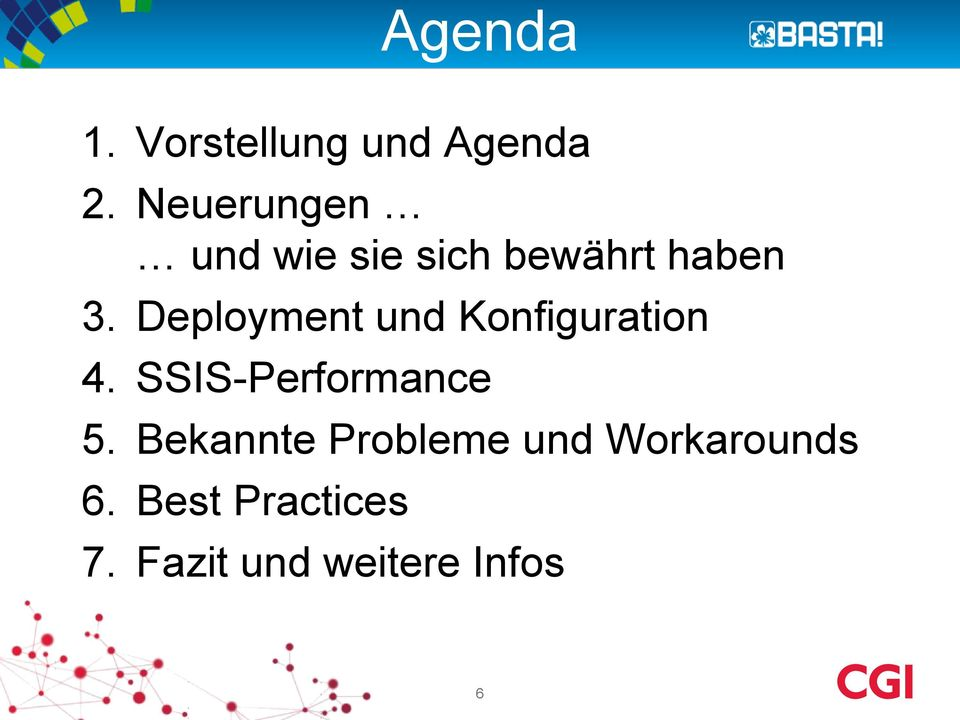 Deployment und Konfiguration 4. SSIS-Performance 5.