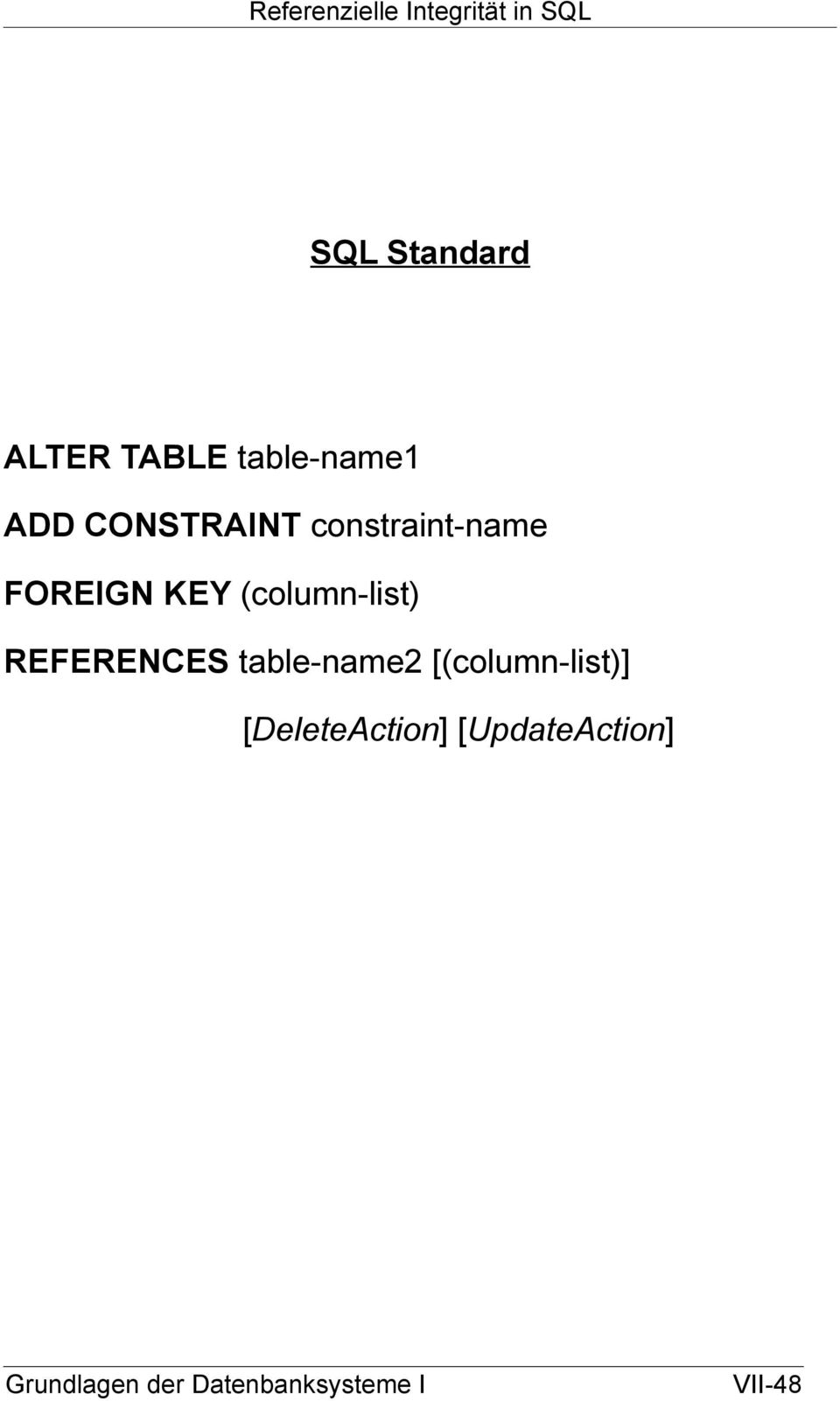 (column-list) REFERENCES table-name2