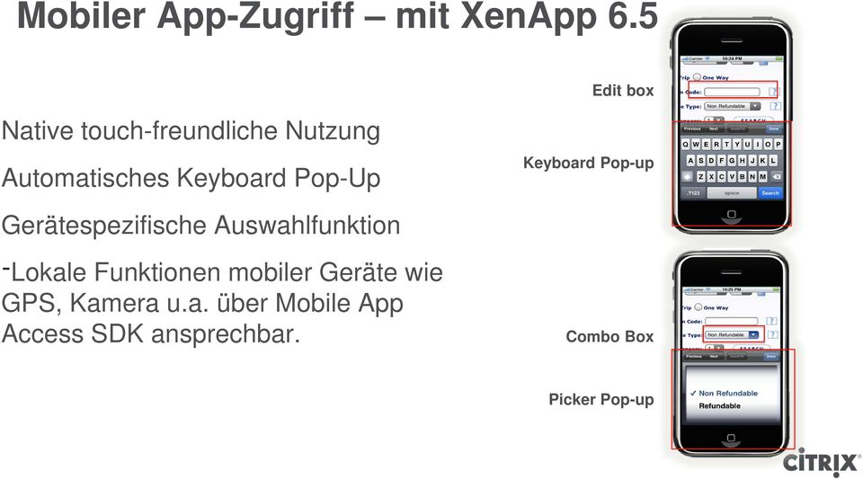 Pop-Up Keyboard Pop-up Gerätespezifische Auswahlfunktion Lokale