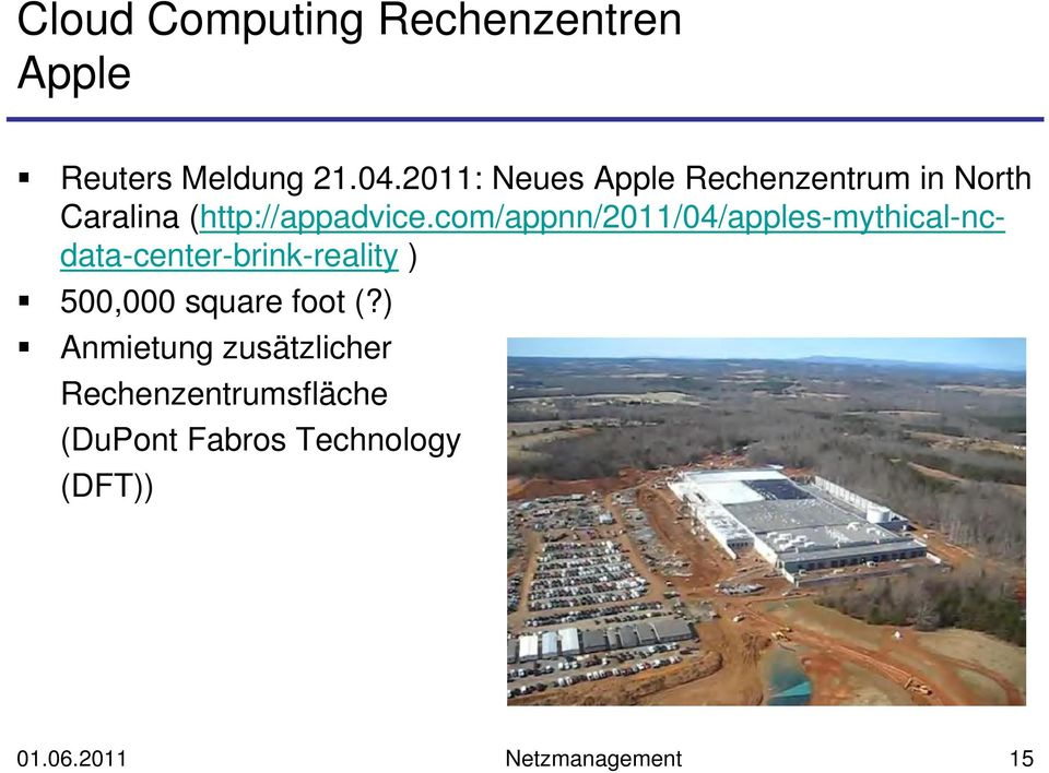 com/appnn/2011/04/apples-mythical-ncdata-center-brink-reality ) 500,000 square